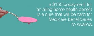 Wrong cure for Medicare home health care photo