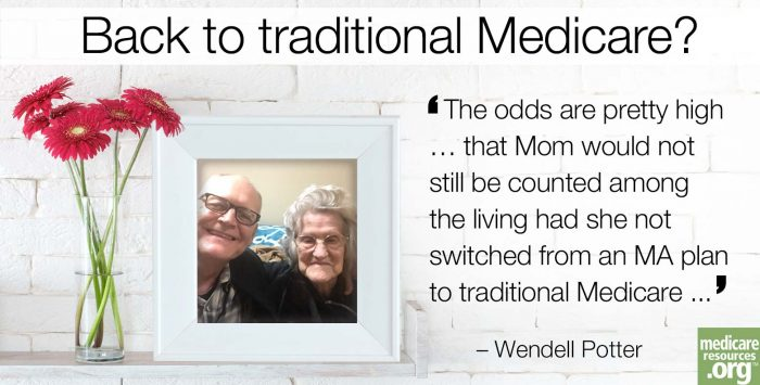 Why Mom went back to traditional Medicare